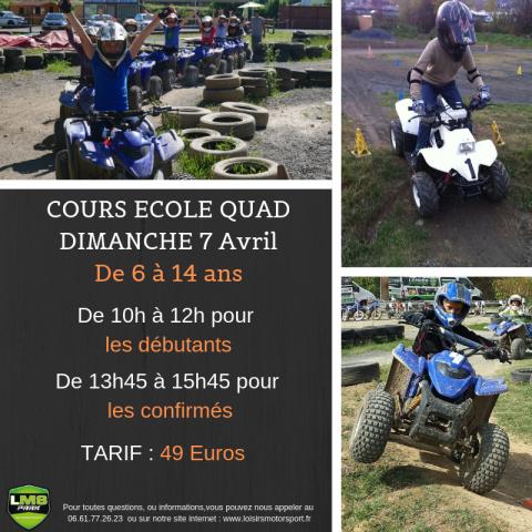Cours école  quads enfants 6-14 ans Dimanche 7 Avril 2019