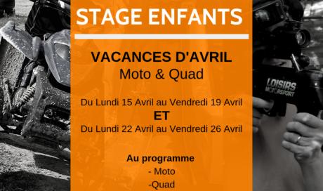 Stage enfants Moto/Quad 15/04 au 19/04 et du 22/04 au 26/04